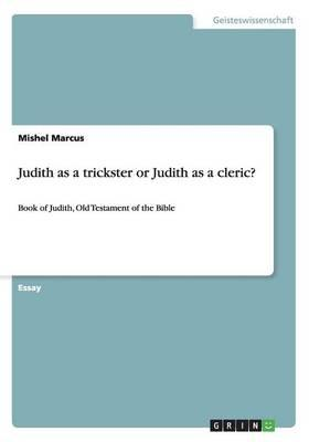 Judith as a trickster or Judith as a cleric?