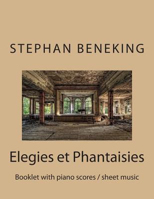 Elegies Et Phantaisi...