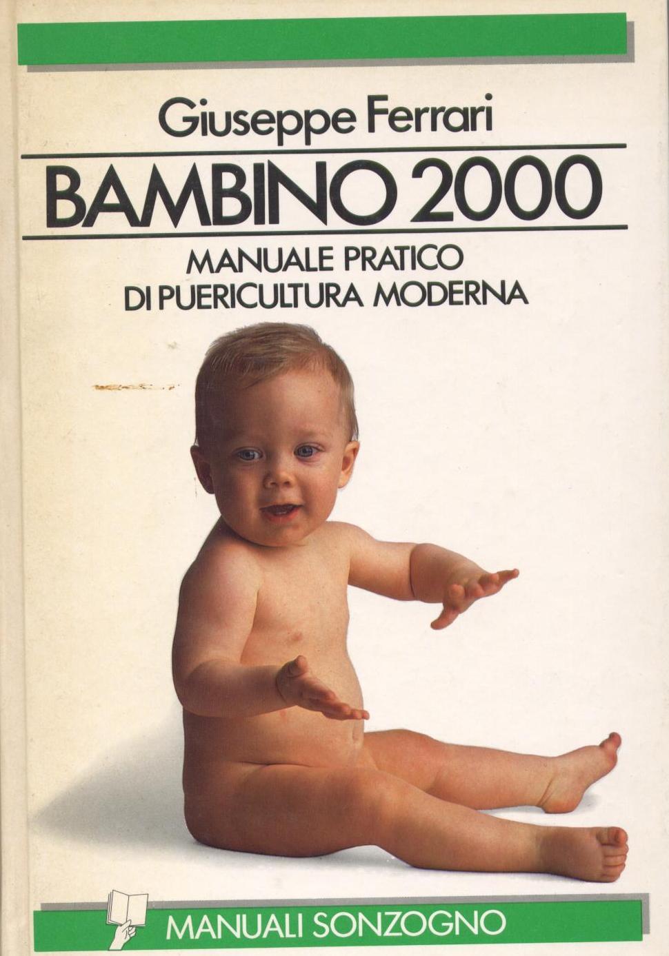 Bambino 2000. Dalla nascita ai 12 anni di età