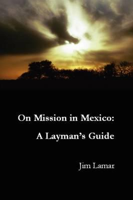 On Mission in Mexico