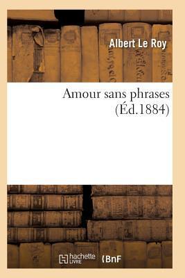 Amour Sans Phrases