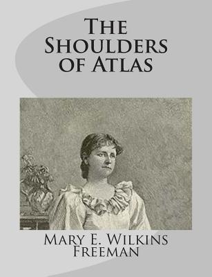 The Shoulders of Atl...