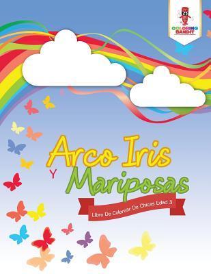 Arco Iris Y Mariposa...