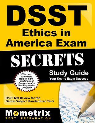 DSST Ethics in America Exam Secrets