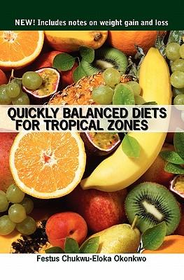 Quickly Balanced Diets for Tropical Zones