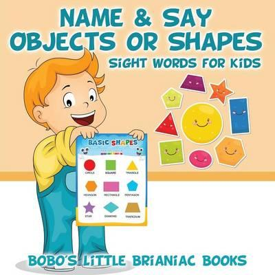 Name & Say Objects or Shapes – Sight Words for Kids