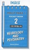 One Hundred MCQs on Neurology and Psychiatry