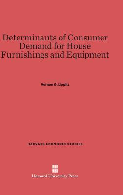 Determinants of Consumer Demand for House Furnishings and Equipment