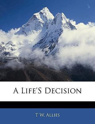 A Life's Decision