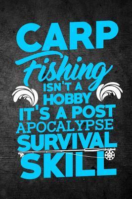 Carp Fishing Isn't A...