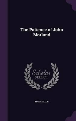 The Patience of John Morland