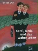 Karel, Jarda und das wahre Leben