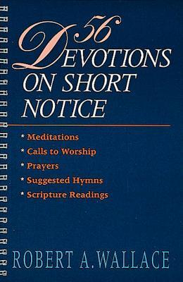 56 Devotions on Short Notice