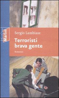 Terroristi brava gente