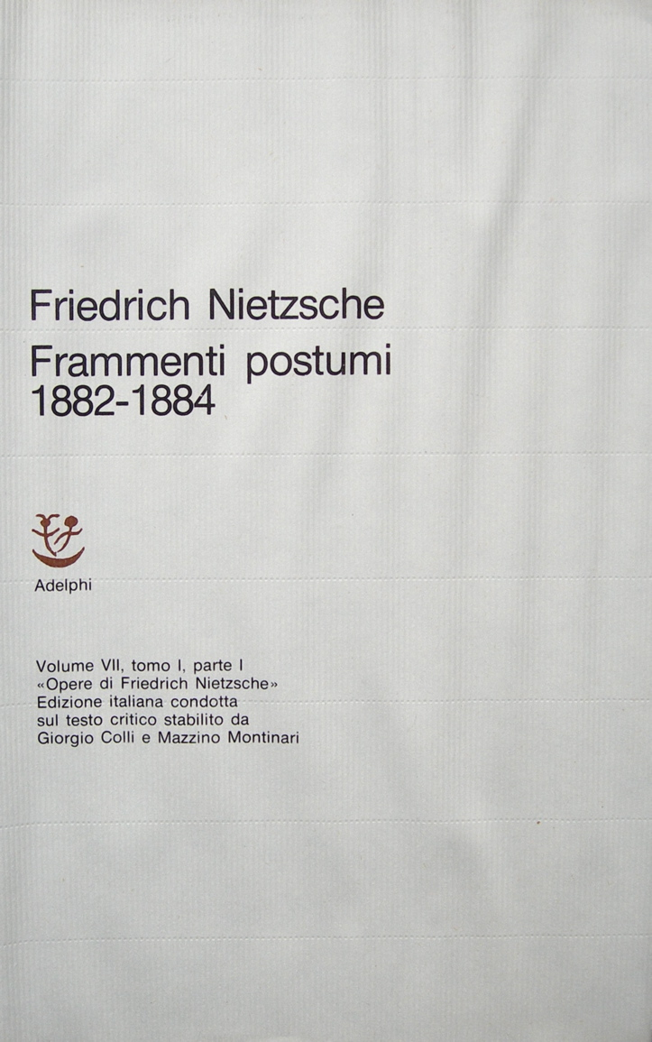 Opere complete / Frammenti postumi (1882-1884) Parte prima