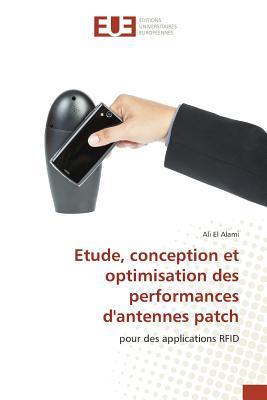 Etude, Conception et Optimisation des Performances d'Antennes Patch