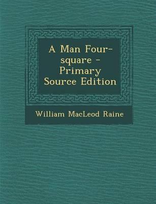 A Man Four-Square - ...