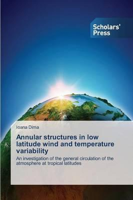 Annular structures in low latitude wind and temperature variability