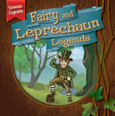 Fairy and Leprechaun Legends