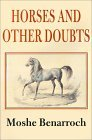 Horses and Other Doubts