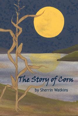 The Story of Corn
