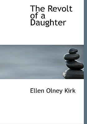 The Revolt of a Daughter