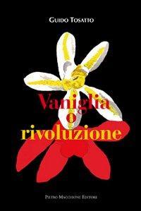 Vaniglia o rivoluzione