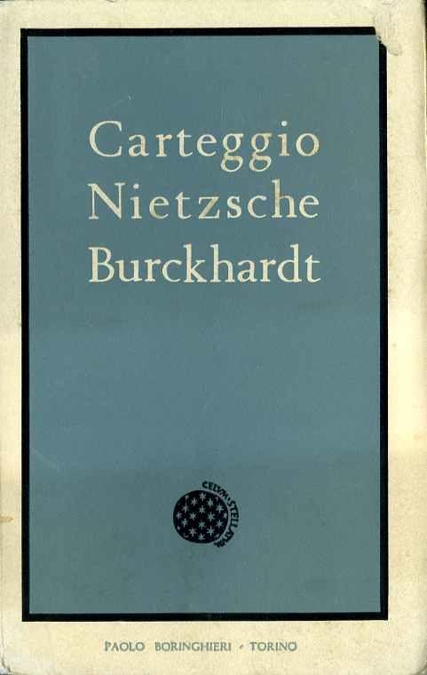 Carteggio Nietzsche Burckhardt