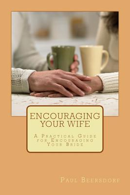 Encouraging Your Wife
