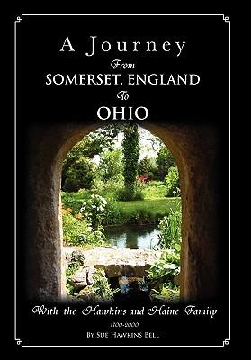 A Journey from Somerset, England to Ohio