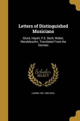 LETTERS OF DISTINGUISHED MUSIC