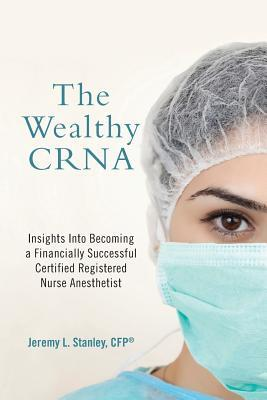 The Wealthy Crna