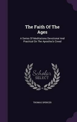 The Faith of the Ages