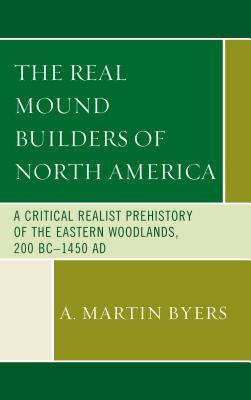 The Real Mound Builders of North America