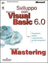Sviluppo con Microsoft Visual Basic 6