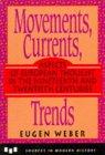 Movements, Currents, Trends