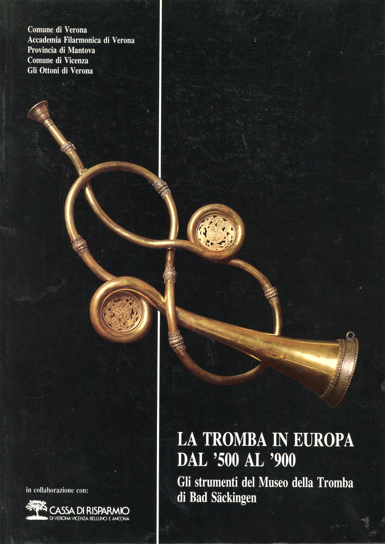 La tromba in Europa dal '500 al '900
