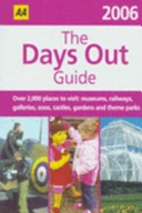 The Days Out Guide 2006