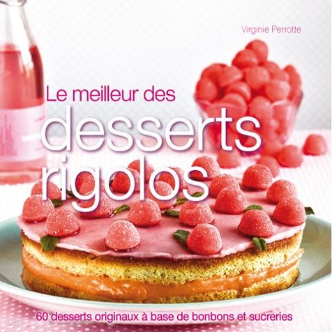 Le meilleur des desserts rigolos