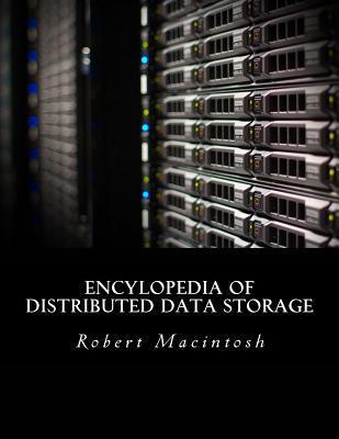 Encylopedia of Distributed Data Storage