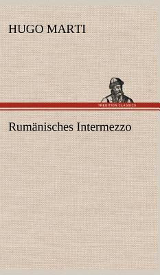 Rumänisches Intermezzo