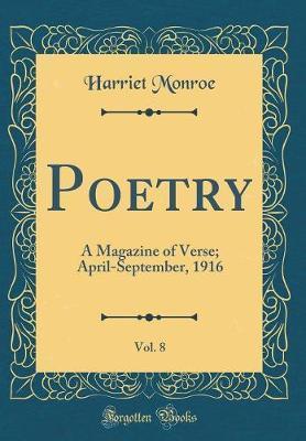 Poetry, Vol. 8