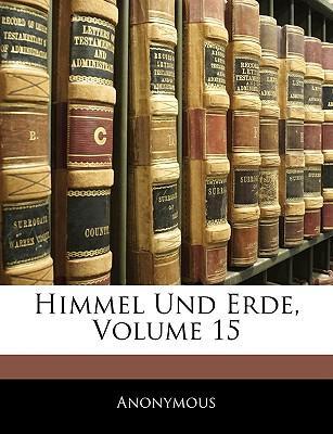 Himmel Und Erde, Volume 15