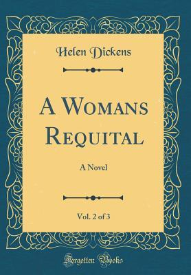 A Womans Requital, Vol. 2 of 3