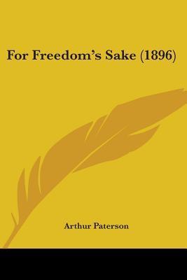 For Freedom's Sake (1896)