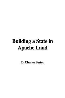 Building a State in Apache Land