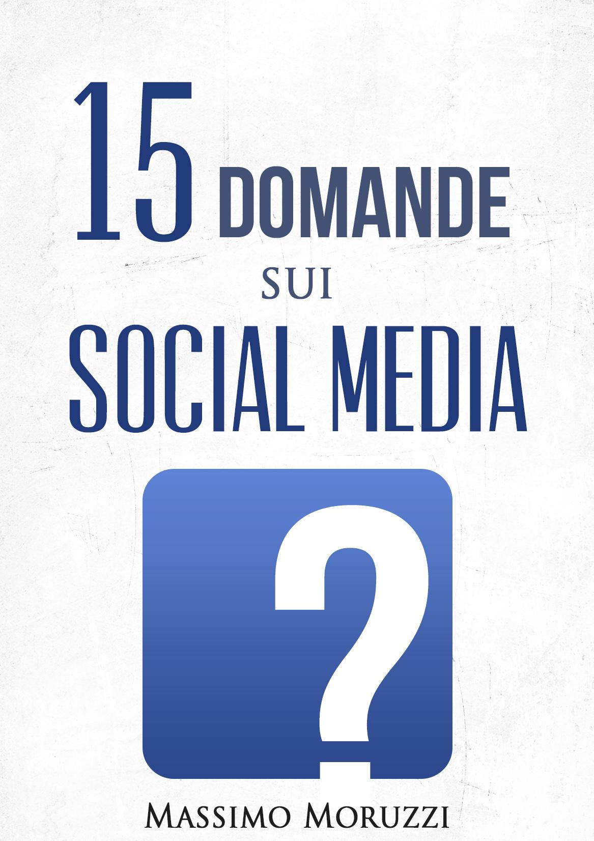 15 Domande sui socia...
