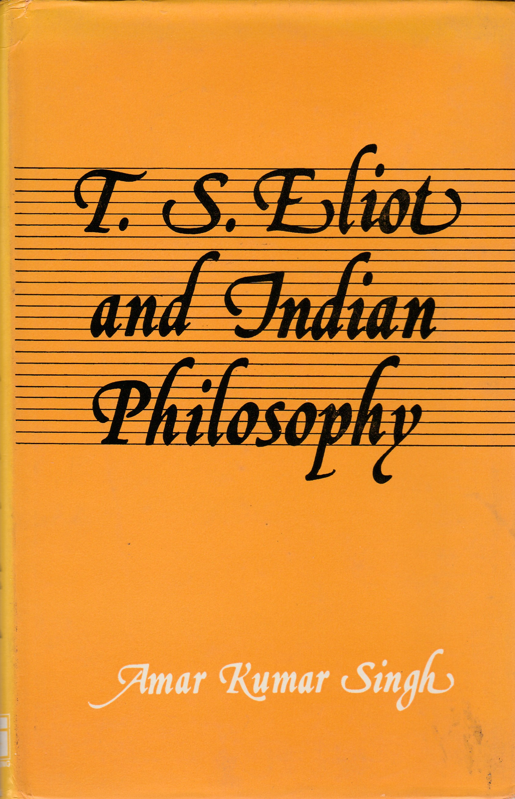 T.S. Eliot and Indian Philosophy