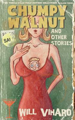 The Thrillville Pulp Fiction Collection, Volume Three