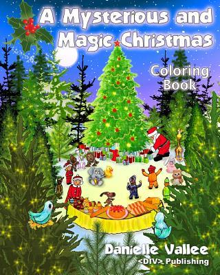 A Mysterious and Magic Christmas Coloring Book